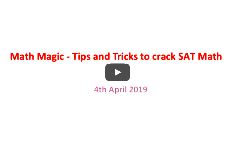 SAT Math Magic: Tips & Tricks to crack the Math Section