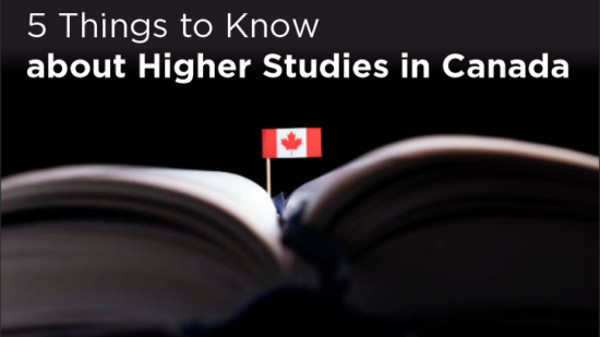 Five Things to Know about Higher Studies in Canada