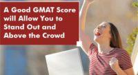 FeaturedImage-A-Good-GMAT-Score
